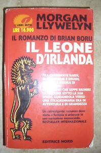MORGAN-LLYWELYN-IL-ROMANZO-DI-BORU-IL-LEONE-D-039-IRLANDA-ED-NORD-1999-KT