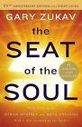 The Seat of the Soul by Gary Zukav (Paperback / softback, 2014)