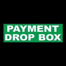 Payment Drop Box After Hours Business Sticker Sign Decal Company Store New