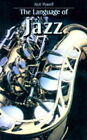 The Language of Jazz by Neil Powell (Paperback, 1997)
