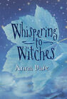 Whispering to Witches by Anna Dale (Hardback, 2004)