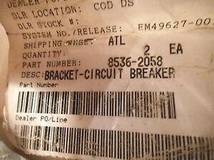 CIRCUIT BREAKER BRACKET PART # 8536-2058 - NEW