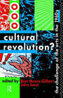 Cultural Revolution?: Challenge of the Arts in the 1960's by Taylor & Francis Ltd (Hardback, 1992)