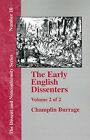 The Early English Dissenters In the Light of Recent Research (1550-1641) - Vol. 2 by Champlin Burrage (Paperback, 2001)