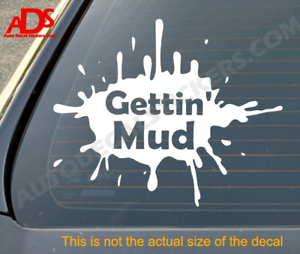 Gettin-039-Mud-Jeep-Funny-Sticker-Decal-Car-Truck-Bumper-4x4-Vinyl-Off-Road-351