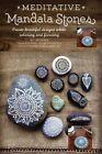 Meditative Mandala Stones Create Designs While Relaxing and Focusing
