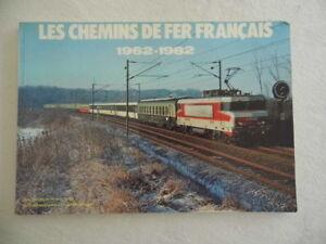 034-LES-CHEMINS-DE-FER-FRANCAIS-034-1962-1982-Rail-magazine-1983