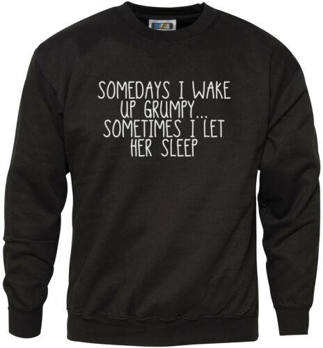 Talvolta mi WAKE UP Scontroso-Divertente Slogan gioventù /& Felpa da uomo