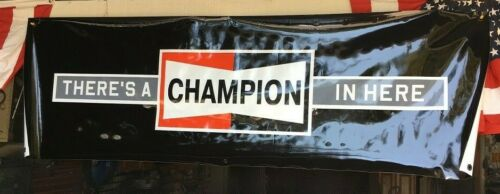 CHAMPION SPARK PLUG 2018 PROMOTIONAL THERES A CHAMPION IN HERE BANNER 6X2 FEET