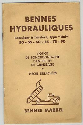 1964 - Bennes Marrel Hydrauliques- Basculant à L'arriere Type Uni Funzionalità Eccezionali
