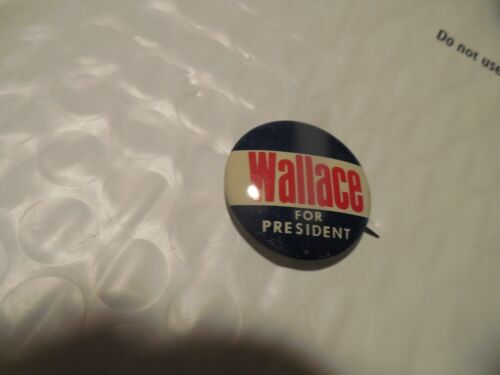 George Wallace Presidential Pin Back Campaign President Political 1968 Button