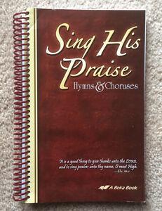ABeka-7-12-Bible-SING-HIS-PRAISE-HYMNAL-Hymns-amp-Choruses-Songbook
