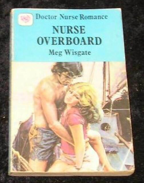 Nurse Overboard by Meg Wisgate (Paperback, 1983)