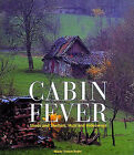 Cabin Fever: Sheds and Shelters, Huts and Hideaways by Marie-France Boyer (Hardback, 1993)
