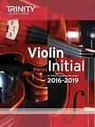 Violin Exam Pieces Initial 2016-2019 (Score & Part) by Trinity College London (Paperback, 2015)