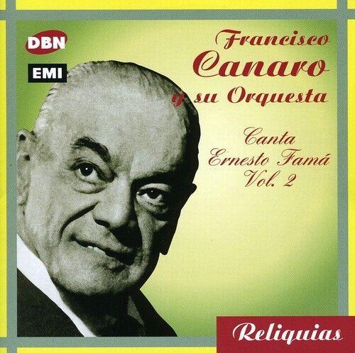 Francisco Canaro - Canta Ernesto Fama 2 [New CD] Argentina - Import