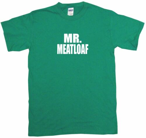 Mr Meatloaf Mens Tee Shirt Pick Size Color Small-6XL