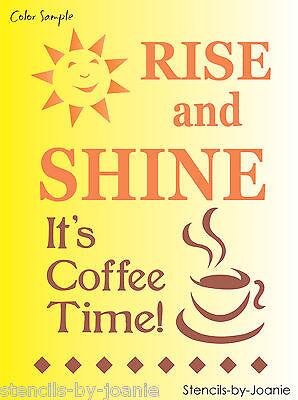 Stencil Rise Shine Coffee Time Morning Sunshine Latte Mocha Cup Family Kitchen