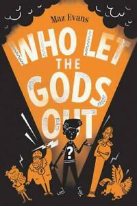 Who-Let-the-Gods-Out-by-Evans-Maz-NEW-Book-FREE-amp-Fast-Delivery-Paperback