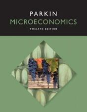 Microeconomics by Michael Parkin 12th - Brand New