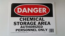 """10""""x14"""" DANGER CHEMICAL STORAGE AREA AUTHORIZED PERSONNEL ONLY Safety Signs OSHA"""
