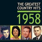 The Greatest Country Hits of 1958 Various Artists Audio CD