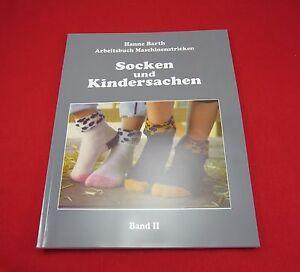 Buch -Arbeitsbuch Maschinenstricken Band2 - Socken und Kindersachen  Hanne Barth