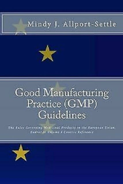 Good Manufacturing Practice (GMP) Guidelines: Th...   Book   condition very good