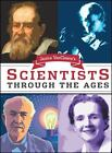 Scientists Through the Ages by Janice VanCleave (2003, Paperback)