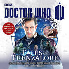 Doctor Who: Tales of Trenzalore: An 11th Doctor Novel by Paul Finch, Justin Richards, George Mann, Mark Morris (CD-Audio, 2015)