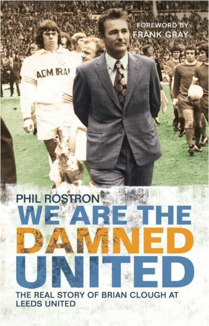 We Are the Damned United: The Real Story of Brian Clough at Leeds-ExLibrary