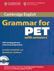 Cambridge Grammar for PET Book with Answers and Audio CD: Self-Study Grammar Reference and Practice by Louise Hashemi, Barbara Thomas (Mixed media product, 2006)