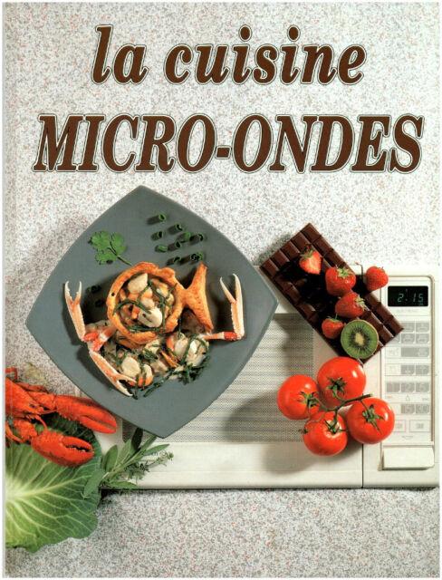 """Livre Cuisine """" La Cuisine Micro-Ondes """" Monique Lansard   ( 1477 ) Book"""