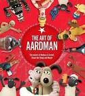 The Art of Aardman by Aardman Animations Ltd (Hardback, 2016)