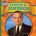 Lyndon B. Johnson by Kevin Blake (Hardback, 2016)