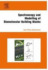 Spectroscopy and Modeling of Biomolecular Building Blocks by Jean-Pierre...