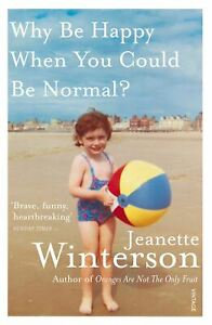 Why-Be-Happy-When-You-Could-Be-Normal-by-Jeanette-Winterson