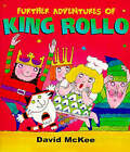 Further Adventures of King Rollo by David McKee (Paperback, 1983)