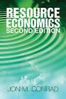 Resource Economics by Jon M. Conrad (Paperback, 2010)