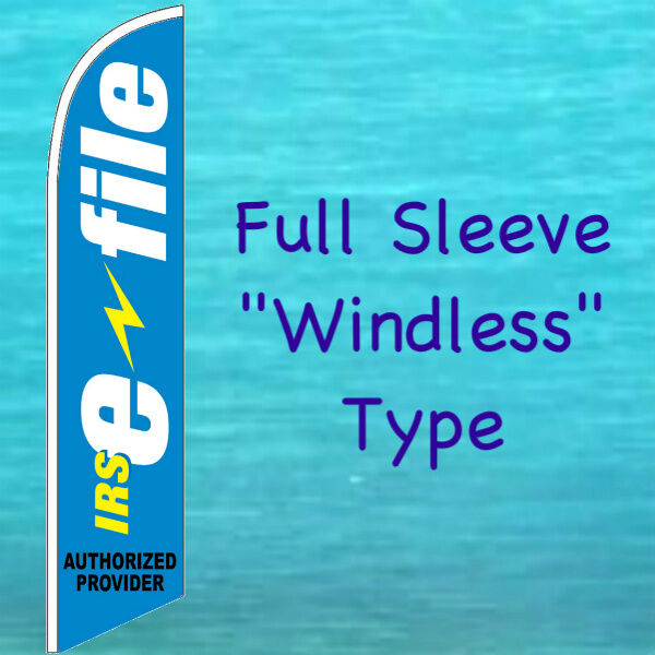 IRS E-file Windless Feather Flag Tall Income Tax Sign Swooper Flutter Banner