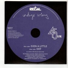 (FS246) Indigo Colony, Even A Little / Dot - 2006 DJ CD