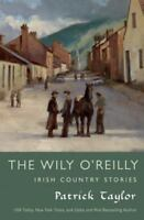 The Wily O'reilly: Irish Country Stories (irish Country) on Sale