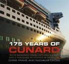 175 Years of Cunard von Chris Frame und Rachelle Cross (2015, Gebundene Ausgabe)