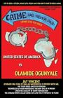 Crime Has Never Paid by Olamide Ogunyale (Paperback / softback, 2013)