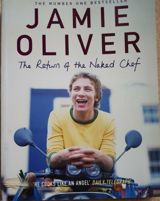 The Return of the Naked Chef by Jamie Oliver Paperback 2002