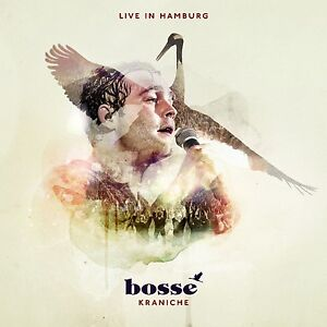 BOSSE-KRANICHE-LIVE-IN-HAMBURG-2CD-2-CD-NEU
