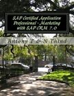 SAP Certified Application Professional - Marketing with SAP Crm 7.0 by N Thind, Antony T (Paperback / softback, 2012)