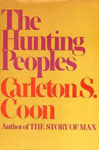 Hunting Peoples Cultural Anthropology Pygmies Bushmen Aborigines Eskimos HCDJ