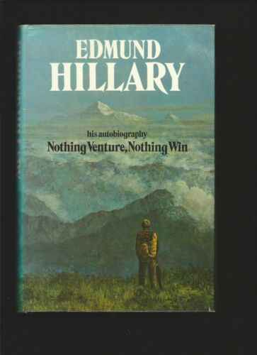 1 of 1 - Nothing Venture, Nothing Win by Edmund Hillary ( First edition Hardback 1975 )