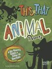 This or That Animal Debate: A Rip-Roaring Game of Either/Or Questions by Joan Axelrod-Contrada (Paperback / softback, 2012)
